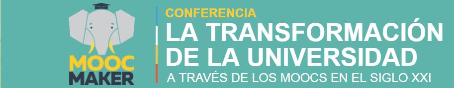 La transformación de la universidad a través de los MOOCs en el siglo XXI con la participación de la Cátedra UNESCO